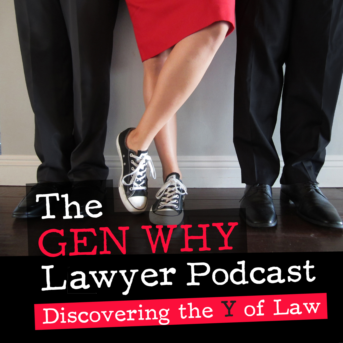 The Gen Why Lawyer Podcast: Inspiration, Growth, and Tactics for Millennial Lawyers and Attorney Entrepreneurs